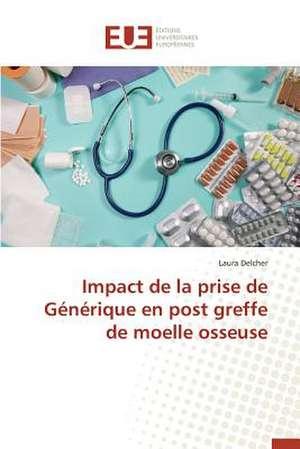 Impact de La Prise de Generique En Post Greffe de Moelle Osseuse