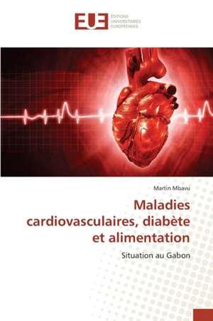 Maladies Cardiovasculaires, Diabete Et Alimentation