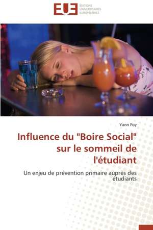 Influence Du Boire Social Sur Le Sommeil de L'Etudiant