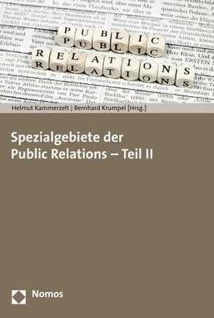 Spezialgebiete Der Public Relations - Teil II:  Beitrage Zur Europaforschung Aus Multidimensionaler Analyseperspektive de Helmut Kammerzelt