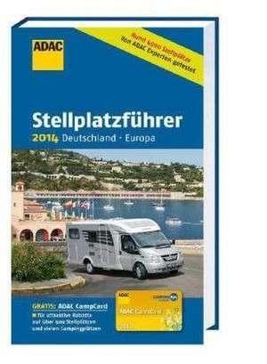 ADAC Stellplatzführer 2014 Deutschland - Europa