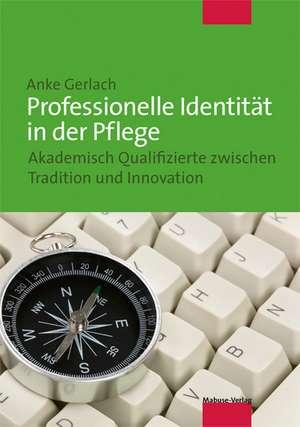 Professionelle Identitaet in der Pflege
