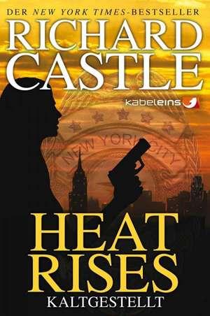 Castle 03: Heat Rises - Kaltgestellt