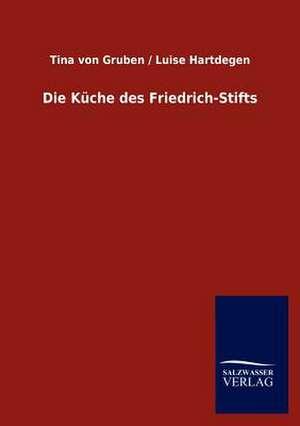 Die Küche des Friedrich-Stifts de Tina von Gruben