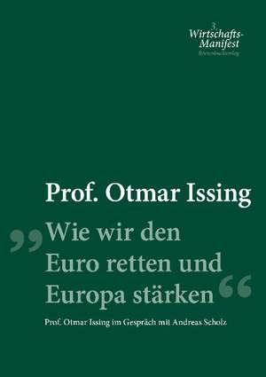 Wie wir den Euro retten und Europa staerken