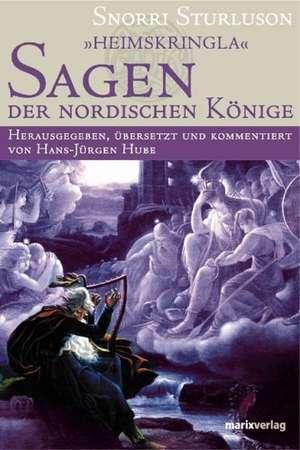 Heimskringla - Sagen der nordischen Koenige