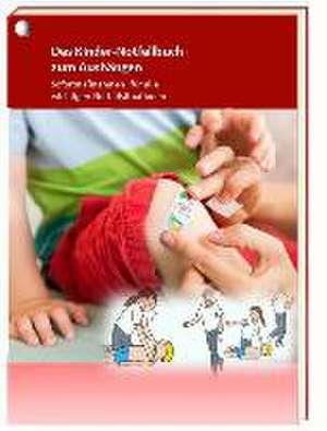 Das Kinder-Notfallbuch zum Aushaengen