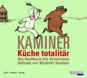 Kueche totalitaer. 2 CDs