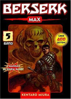 Berserk Max 05 de Kentaro Miura