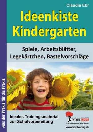 Ideenkiste Kindergarten Spiele, Arbeitsblaetter, Legekaertchen und Bastelvorschlaege