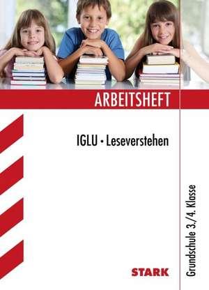 Arbeitsheft IGLU Grundschule - Deutsch 3./4. Klasse