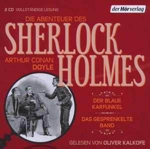 Die Abenteuer des Sherlock Holmes. Der blaue Karfunkel & Das gesprenkelte Band