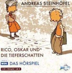 Rico, Oskar 01 und die Tieferschatten. Das Hörspiel de Andreas Steinhöfel