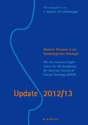 Update 2012/13. Moderne Therapien in der Gynaekologischen Onkologie