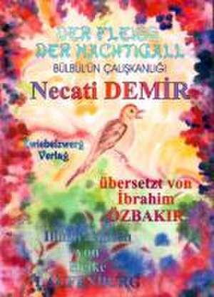 Der Fleiß der Nachtigall - Eine Sage für Kinder de Necati Demir