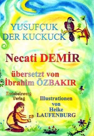 Yusufzuk - Der Kuckuck de Necati Demir