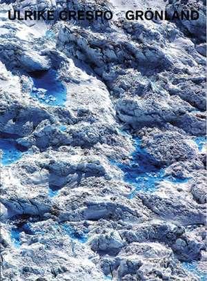 Greenland de Ulrike Crespo