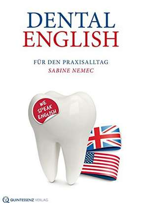 Dental English de Sabine Nemec