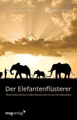 Der Elefantenflüsterer de Laurence Anthony