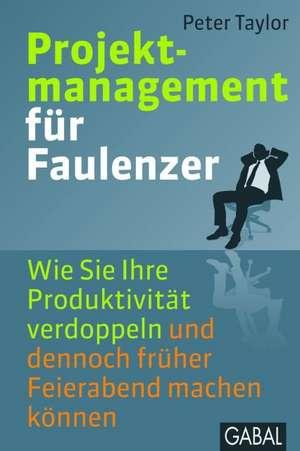 Projektmanagement fuer Faulenzer