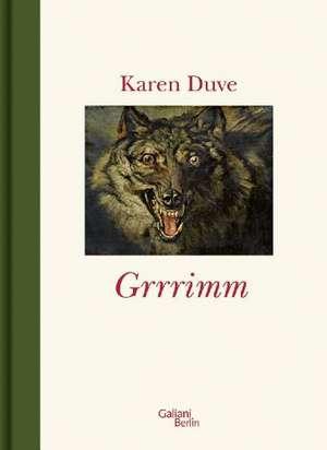 Grrrimm (Grimm) de Karen Duve