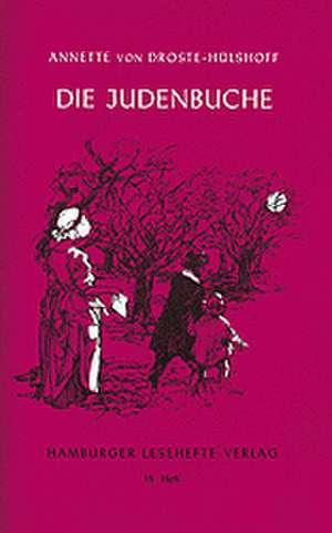 Die Judenbuche de Annette von Droste-Hülshoff