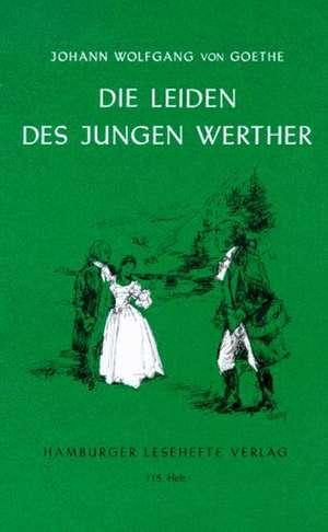 Die Leiden des jungen Werther de Johann Wolfgang von Goethe