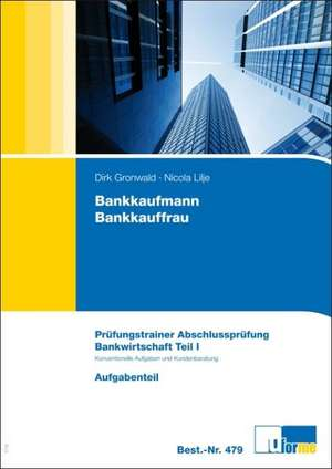 Bankkaufmann /Bankkauffrau de Dirk Gronwald