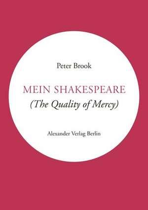 Mein Shakespeare de Peter Brook