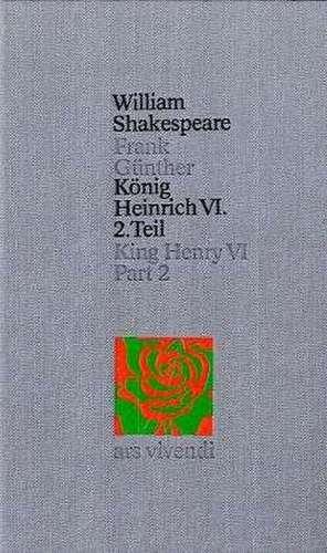 König Heinrich VI. 2 de William Shakespeare
