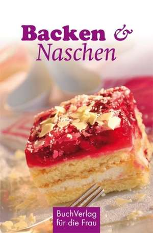 Backen & Naschen