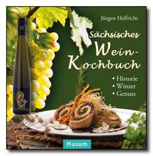 Saechsisches Wein-Kochbuch