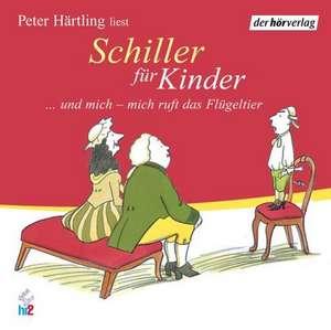 Schiller fuer Kinder. CD