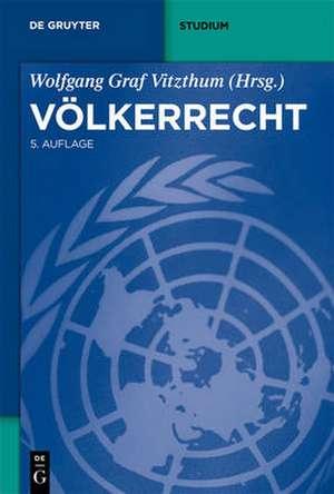 Völkerrecht de Wolfgang Vitzthum