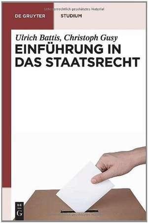 Einführung in das Staatsrecht de Ulrich Battis
