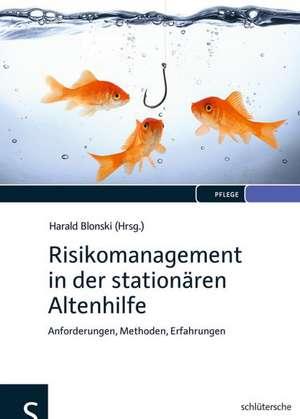 Risikomanagement in der stationaeren Altenhilfe