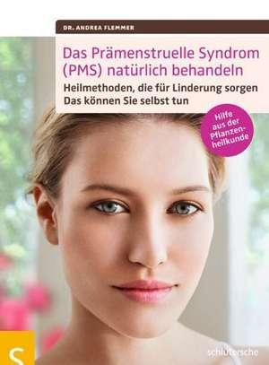 Das Praemenstruelle Syndrom (PMS) natuerlich behandeln
