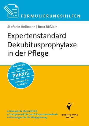 Formulierungshilfen Expertenstandard Dekubitusprophylaxe in der Pflege