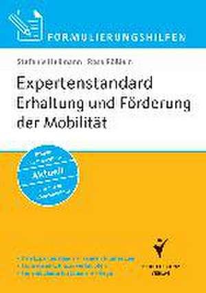 Formulierungshilfen Expertenstandard Erhaltung und Foerderung der Mobilitaet in der Pflege