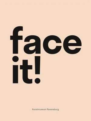 Face it! de Ute Stuffer