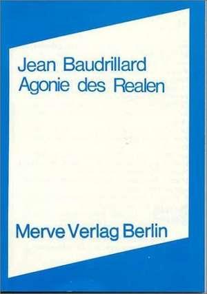Agonie des Realen de Jean Baudrillard