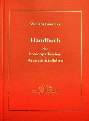 Handbuch der homoeopathischen Arzneimittellehre