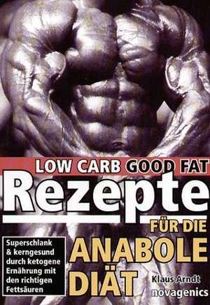 Rezepte für die anabole Diät de Klaus Arndt