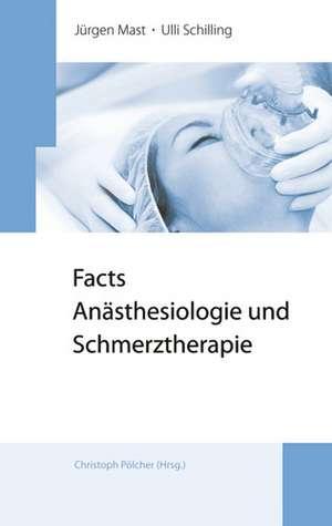 Facts Anaesthesiologie und Schmerztherapie