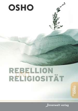 Rebellion, Revolution, Religiositaet