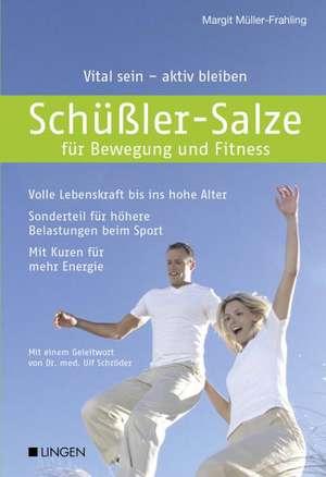 Schuessler-Salze fuer Bewegung und Fitness