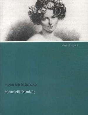 Henriette Sontag de Heinrich Stümcke