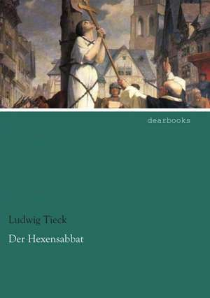 Der Hexensabbat de Ludwig Tieck