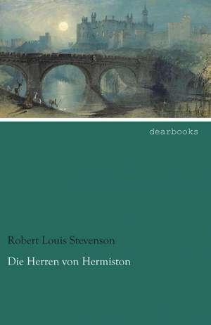 Die Herren von Hermiston de Robert Louis Stevenson