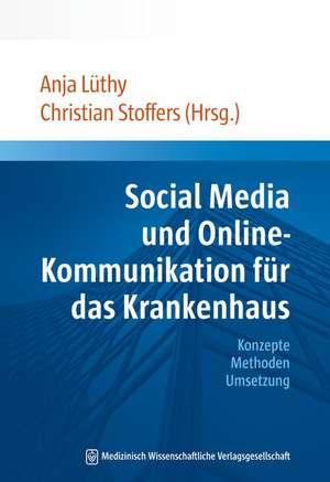 Social Media und Online-Kommunikation fuer das Krankenhaus